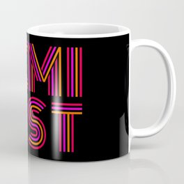 FEM·I·NIST Coffee Mug