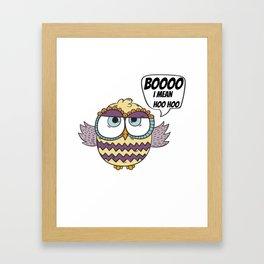BOOO I Mean HOO HOO Framed Art Print