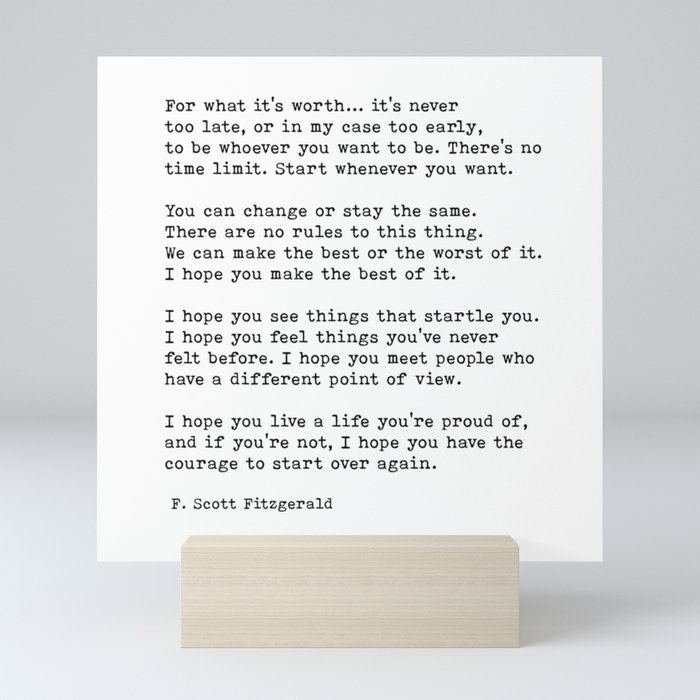 For what it's worth -  F Scott Fitzgerald Mini Art Print