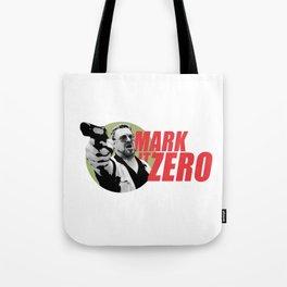Mark it Zero Quote Artwork for Prints Posters Tshirts Men Women Kids Tote Bag