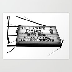 Pee Wee tavern sign Art Print