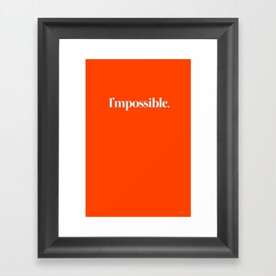 I'mpossible Framed Art Print