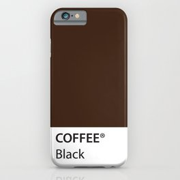 Coffee Black True Color Artwork for Coffee Lovers iPhone Case