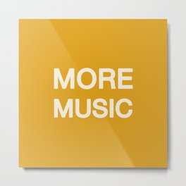 More music -  Yellow Metal Print