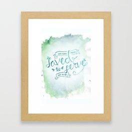SAVED TO SERVE - COLOR Framed Art Print