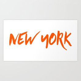 New York, New York Art, New York Quote, City Art Art Print