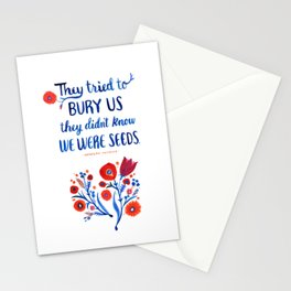 They Didn't Know We Were Seeds Stationery Cards