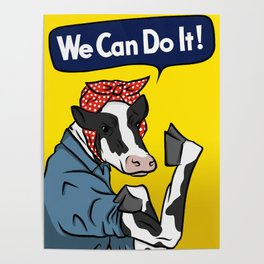 We can do it! Rosie the Riveter Vegan Cow Poster