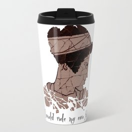 I Would Rule my Own Fate - Helen of Sparta Travel Mug