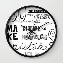 make mistakes - neil gaiman Wall Clock