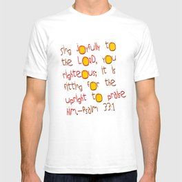 Sing Joyfully! T-shirt