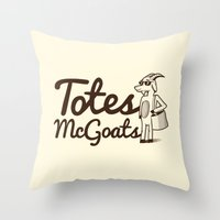 totes Throw Pillows featuring Totes McGoats by Scoggz