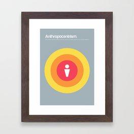 Anthropocentrism Framed Art Print
