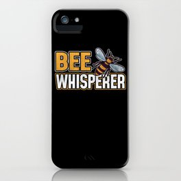Bee Whisperer Beekeeper Gift iPhone Case