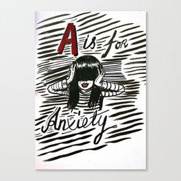 A is for Anxiety Canvas Print