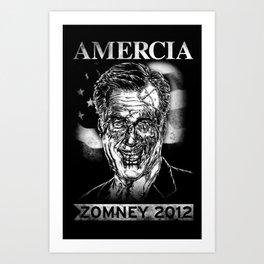 Zomney for Amercia Art Print