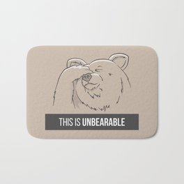 This Is Unbearable Bath Mat