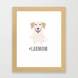 #LabMom Cute Labrador Gift Idea Framed Art Print