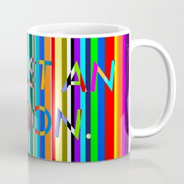 Am I Still Here? Coffee Mug