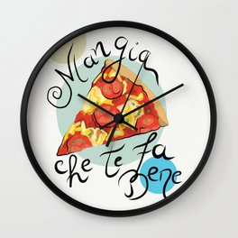 Pizza Mangia che te fa bene Wall Clock