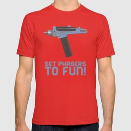 Set Phasers to Fun! T-shirt
