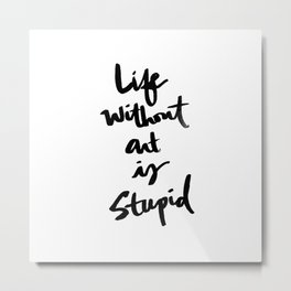 Brushletter sentiments no.1 Metal Print