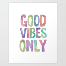 Good Vibes Only Watercolor Rainbow Typography Poster Inspirational childrens room nursery Art Print