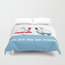 you are my ice-cream! Duvet Cover