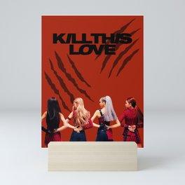 BLACKPINK - Kill This Love Fanart Mini Art Print