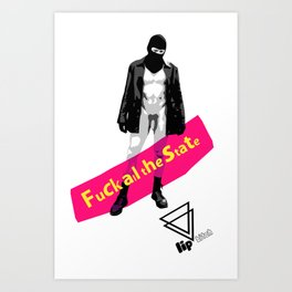 """Lip Bitch """"Fuck all the state"""" by Javier Largen Art Print"""