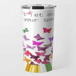 Don't Let Anyone Dull Your Sparkle - Rainbow Travel Mug