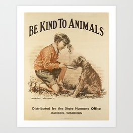 Be Kind To Animals 3 Art Print