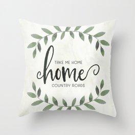 Take Me Home Country Roads Farmhouse Art Throw Pillow