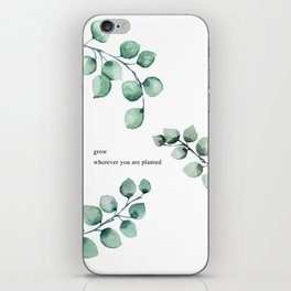 Grow wherever you are planted watercolor florals iPhone Skin