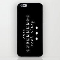 superheros iPhone & iPod Skins featuring Even Superheros Need Sleep by Nina & Charlotte