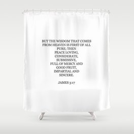 James 3:17 Shower Curtain