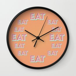 EAT EAT EAT Wall Clock