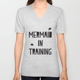 Mermaid in training Unisex V-Neck