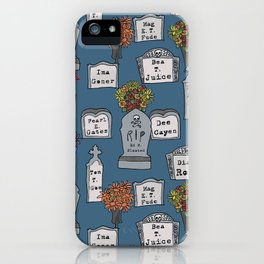 Humorous-Headstones iPhone Case
