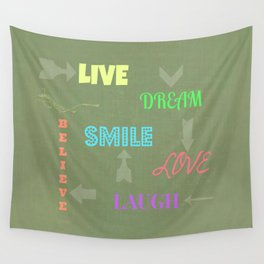 Live Dream Smile Wall Tapestry