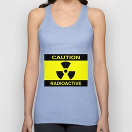 Caution Radioactive Unisex Tank Top