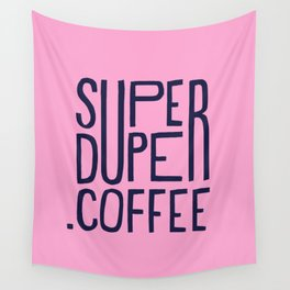 SUPERDUPER coffee mark Wall Tapestry