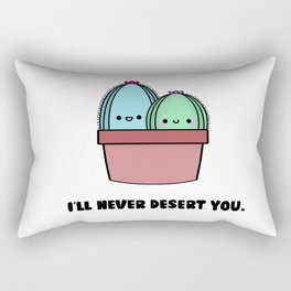 I'll Never Desert You Rectangular Pillow