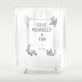 Give yourself a try - The1975 Shower Curtain
