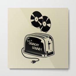 Crunchy sound! Metal Print