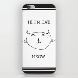 Hi, I'm Cat. iPhone Skin