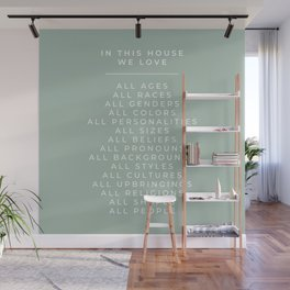 In This House Diversity Acceptance Print - American English - Seafoam Turquoise Blue/Green Wall Mural
