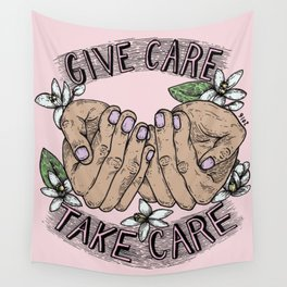 give care take care pink variant Wall Tapestry