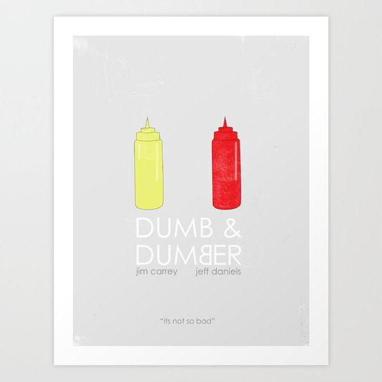 Dumb and Dumber Movie Poster. Art Print