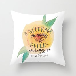 Encourage One Another Throw Pillow